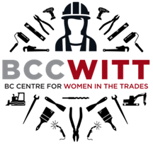 BC CENTRE FOR WOMEN IN THE TRADES